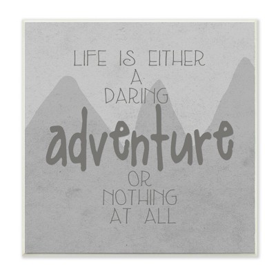 Life is an Adventure' Gray Mountains Wall Plaque Art (12 x12 )- Stupell Industries