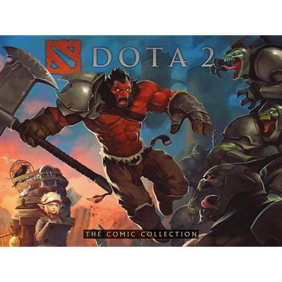 Dota 2: The Comic Collection - (Hardcover)