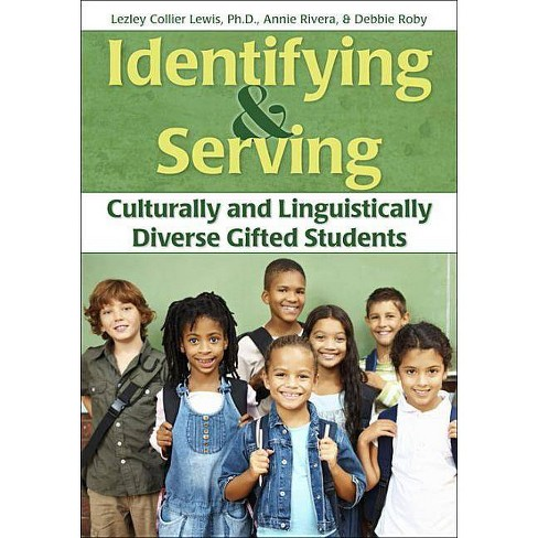 Identifying and Serving Culturally and Linguistically Diverse Gifted Students - (Paperback) - image 1 of 1