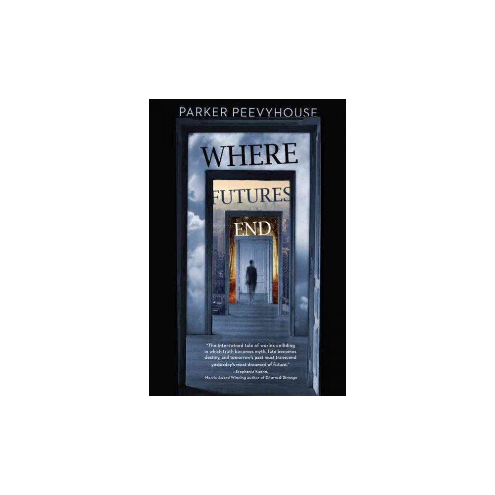 Where Futures End - Reprint by Parker Peevyhouse (Paperback)