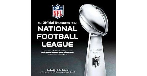 Official Treasures of the National Football League (Hardcover) (Jr. Jim Buckley & Jim Gigliotti) - image 1 of 1