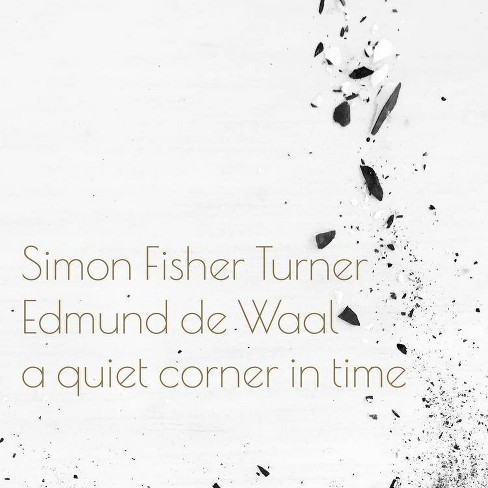 Simon Fisher Turner & Edmund d - A Quiet Corner in Time (Vinyl) - image 1 of 1