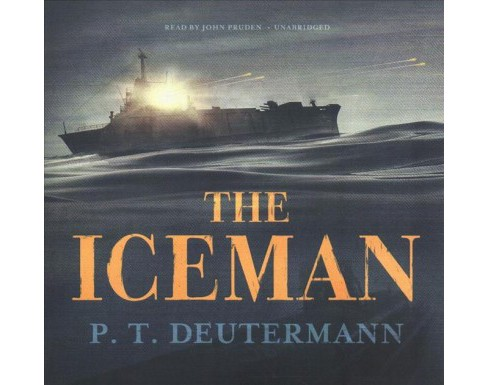Iceman -  Unabridged by Peter T. Deutermann (CD/Spoken Word) - image 1 of 1