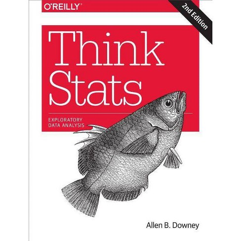 Think STATS - 2 Edition by  Allen B Downey (Paperback) - image 1 of 1