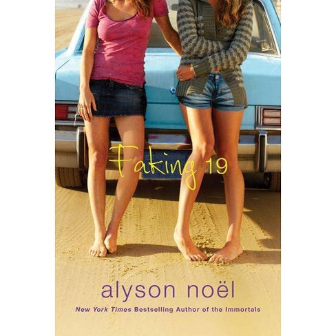 Faking 19 - 2 Edition by  Alyson Noel (Paperback) - image 1 of 1