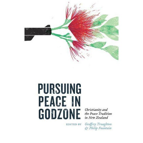 Pursuing Peace in Godzone - (Paperback) - image 1 of 1