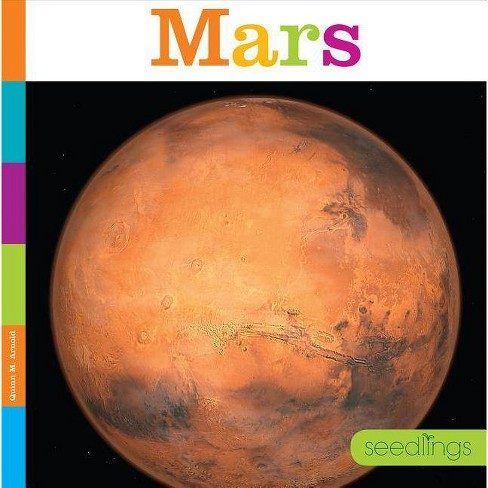 Mars - (Seedlings) by  Quinn M Arnold (Paperback) - image 1 of 1