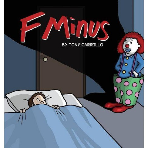 F Minus - by  Tony Carrillo (Paperback) - image 1 of 1