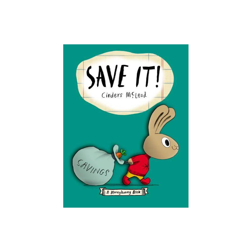 Save It By Cinders Mcleod Hardcover