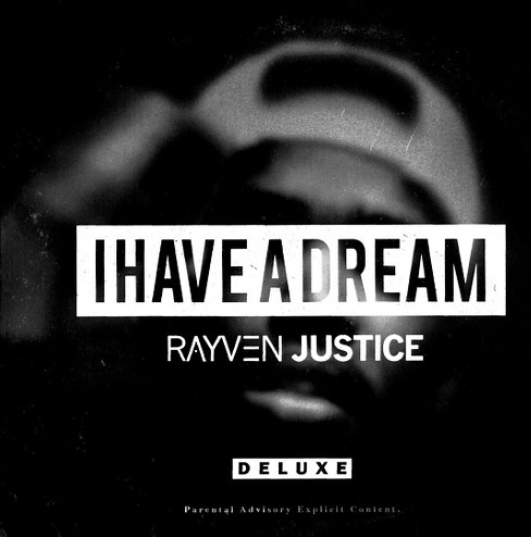 Rayven justice - I have a dream [Explicit Lyrics] (CD) - image 1 of 1