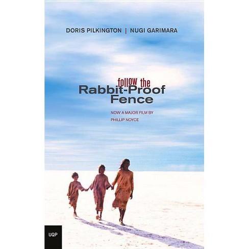 Follow the Rabbit-Proof Fence - by  Doris Garimara Pilkington (Paperback) - image 1 of 1