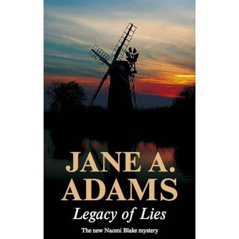 Legacy of Lies - (Naomi Blake Mysteries) by  Jane A Adams (Hardcover) - image 1 of 1