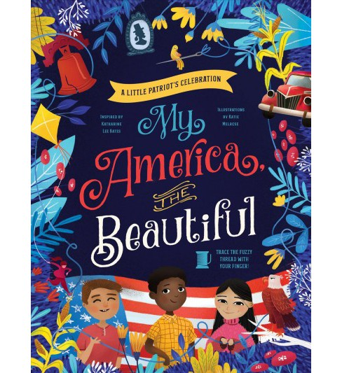 My America, the Beautiful -  by Katharine Lee Bates (Hardcover) - image 1 of 1