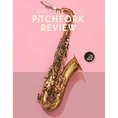 The Pitchfork Review Issue #9 (Spring) - (Paperback) - image 1 of 1