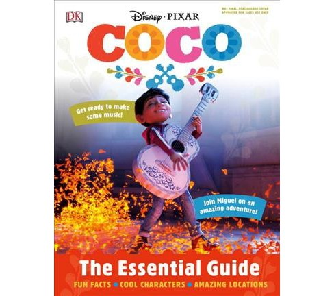 Disney Pixar Coco : The Essential Guide -  (DK Essential Guides) by Glenn Dakin (Hardcover) - image 1 of 1