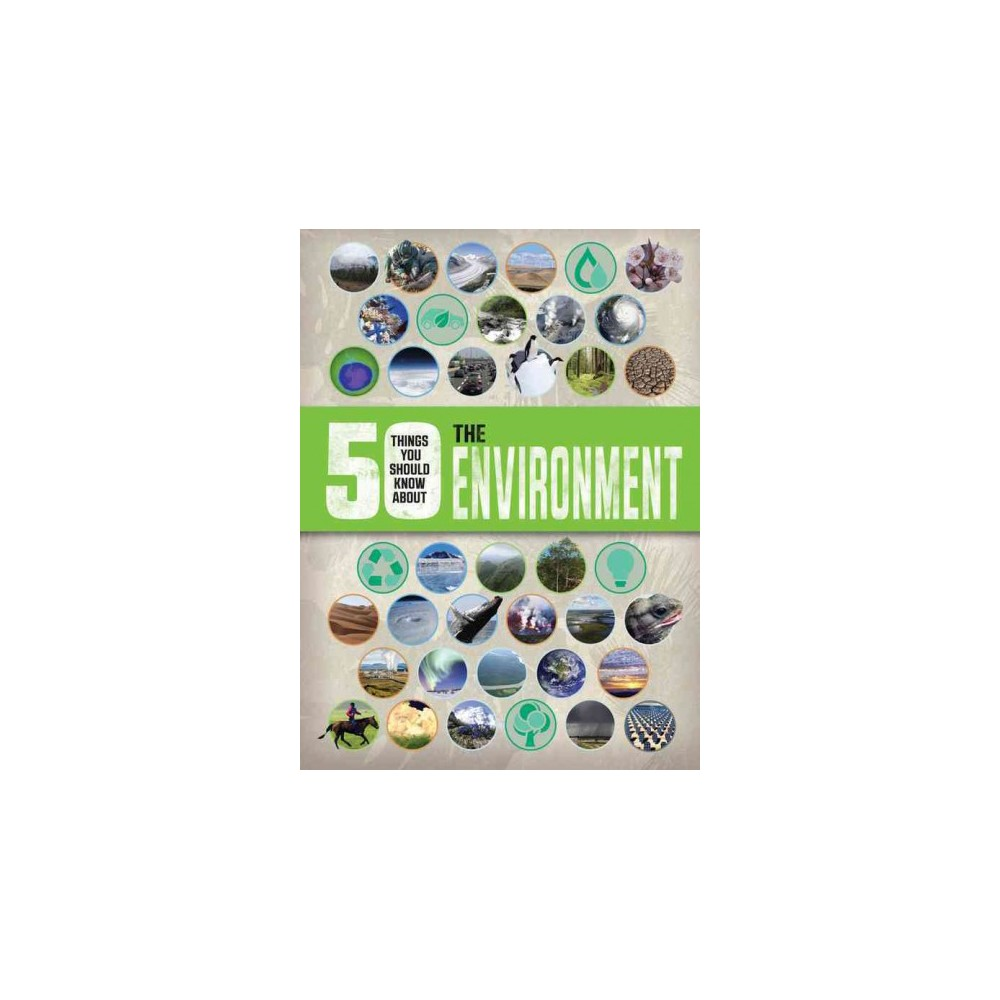 50 Things You Should Know About the Environment (Paperback) (Jen Green)