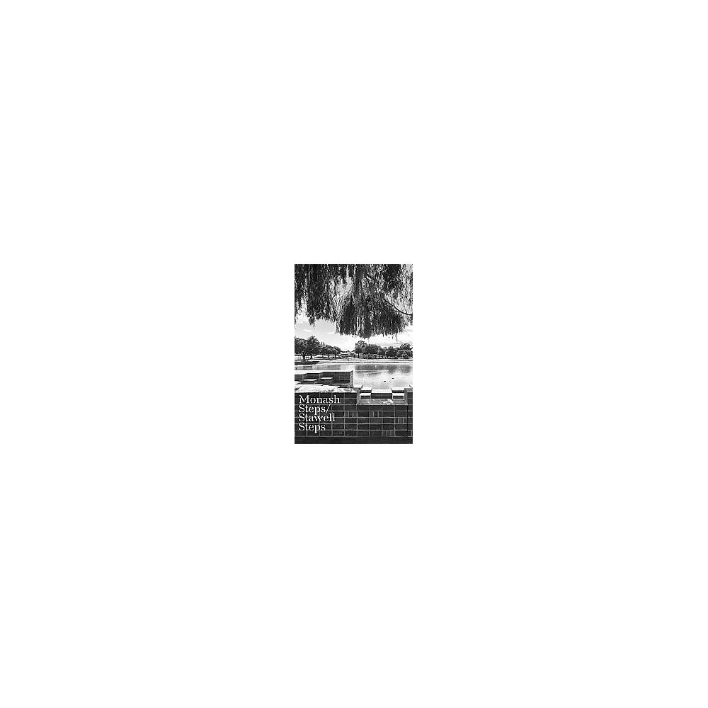 Monash Steps / Stawell Steps (Paperback) (Hiroshi Nakao & Nigel Bertram)