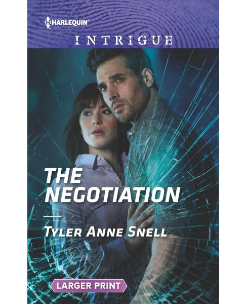 Negotiation -  LGR (Harlequin Intrigue (Larger Print)) by Tyler Anne Snell (Paperback) - image 1 of 1