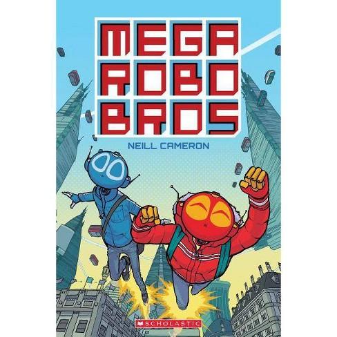 Mega Robo Bros - by  Neill Cameron (Paperback) - image 1 of 1