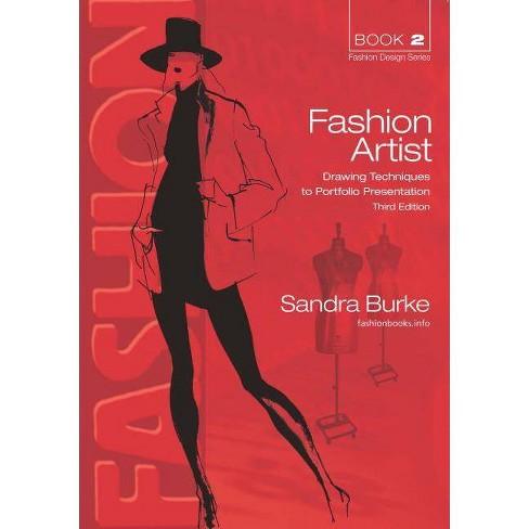 Fashion Artist - (Fashion Design) 3 Edition by  Sandra Burke (Paperback) - image 1 of 1