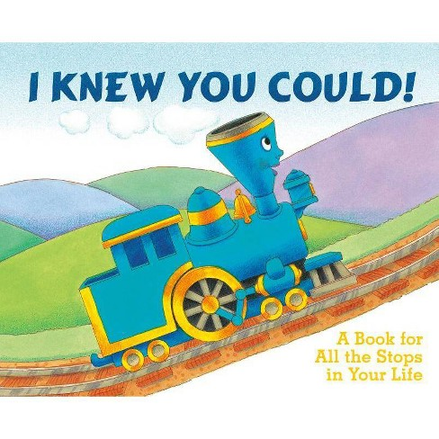 I Knew You Could! - (Little Engine That Could) by  Craig Dorfman (Hardcover) - image 1 of 1