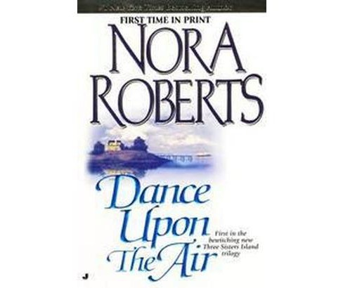 Dance upon the Air (Reissue) (Paperback) (Nora Roberts) - image 1 of 1
