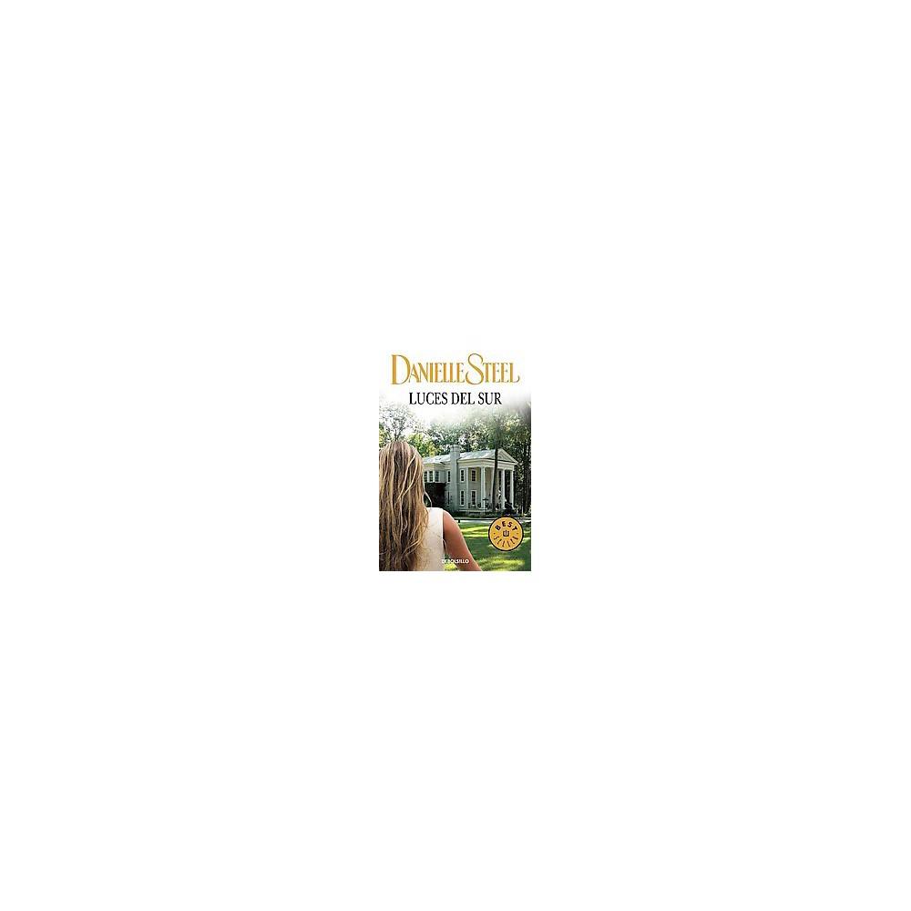 Luces del sur/ Southern Lights (Paperback) (Danielle Steel)