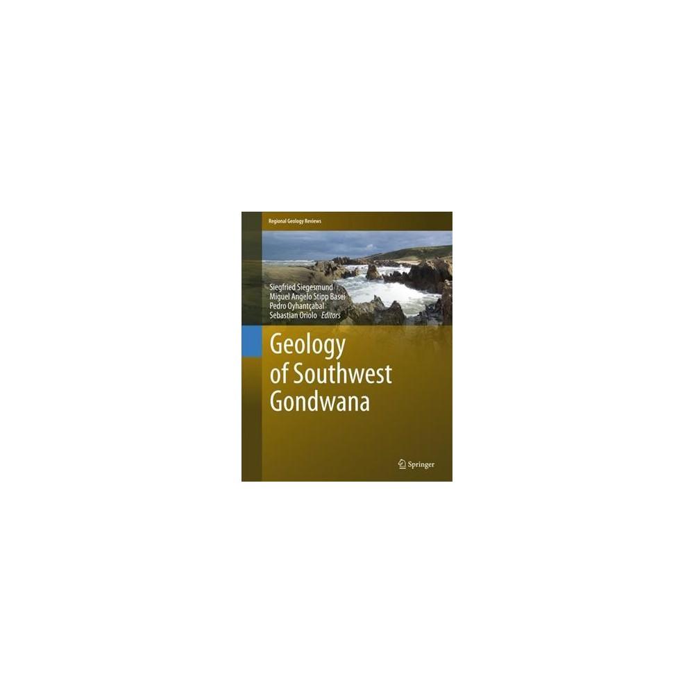 Geology of Southwest Gondwana (Hardcover)