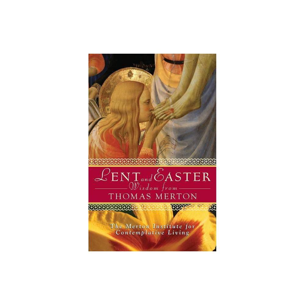 Lent And Easter Wisdom From Thomas Merton Lent Easter Wisdom Paperback