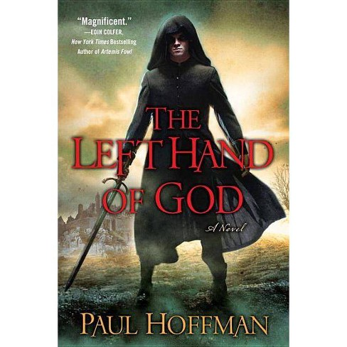 The Left Hand of God - by  Paul Hoffman (Paperback) - image 1 of 1