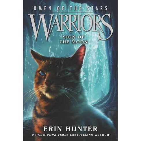 Warriors: Omen of the Stars #4: Sign of the Moon - by  Erin Hunter (Paperback) - image 1 of 1
