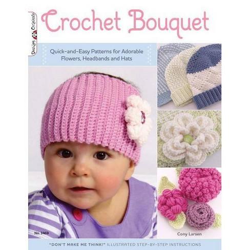 Crochet Bouquet - (Design Originals) by  Cony Larsen (Paperback) - image 1 of 1