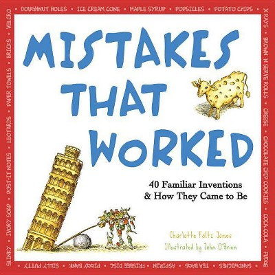 Mistakes That Worked - by  Charlotte Foltz Jones (Paperback)