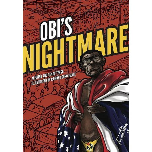 Obi's Nightmare - by  Chino & Tenso Tenso (Paperback) - image 1 of 1