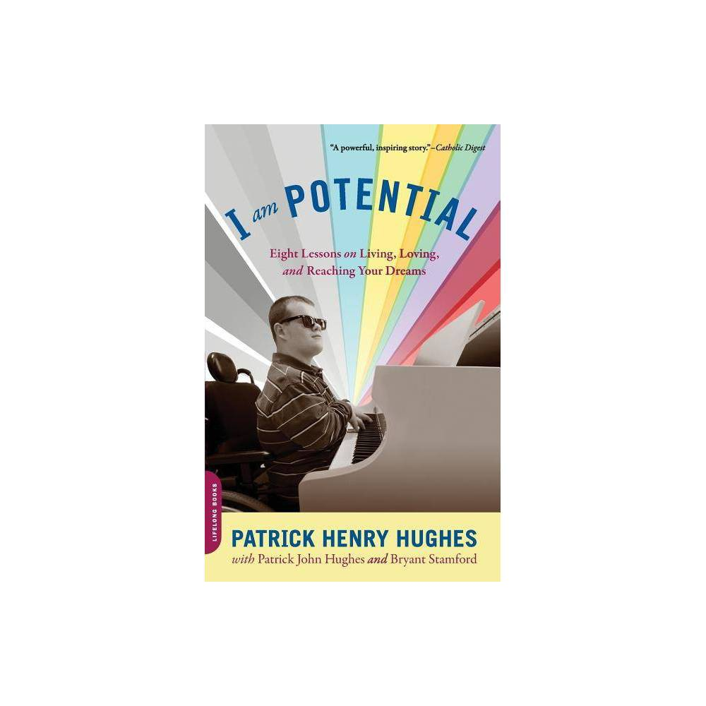 I Am Potential By Patrick Henry Hughes Paperback