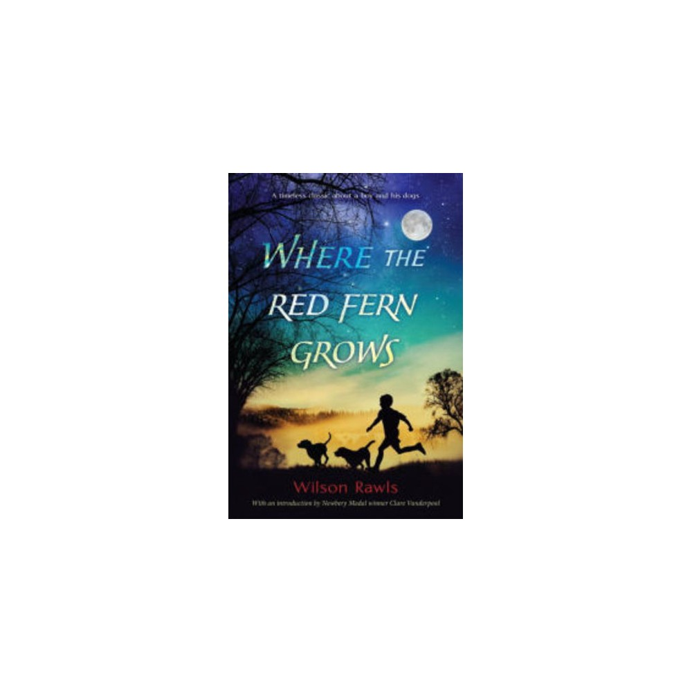 Where the Red Fern Grows (Reprint) (Paperback) (Wilson Rawls)