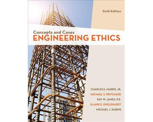 Engineering Ethics : Concepts and Cases -  (Paperback) - image 1 of 1