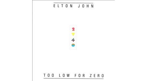 Elton John - Too Low For Zero (Vinyl) - image 1 of 1