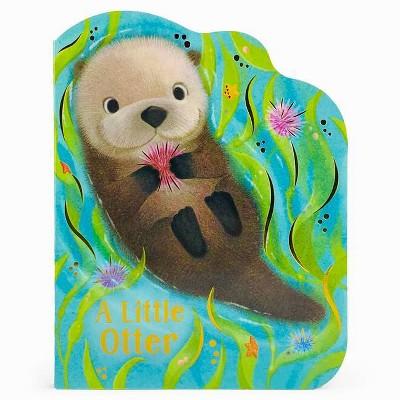 A Little Otter - by  Rosalee Wren (Board Book)