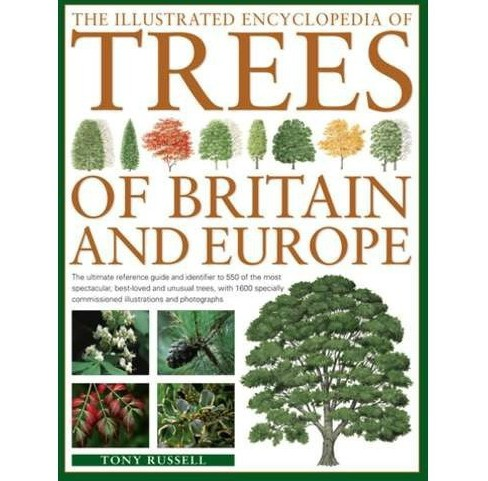 Illustrated Encyclopedia of Trees of Britain & Europe : The ultimate reference guide and identifier to - image 1 of 1