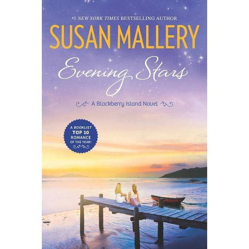 Evening Stars - (Blackberry Island, 3) by  Susan Mallery (Paperback) - image 1 of 1