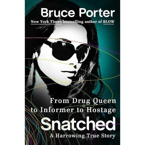 Snatched - by  Bruce Porter (Hardcover) - image 1 of 1