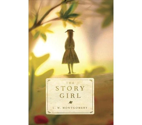Story Girl -  Reprint by L. M. Montgomery (Paperback) - image 1 of 1