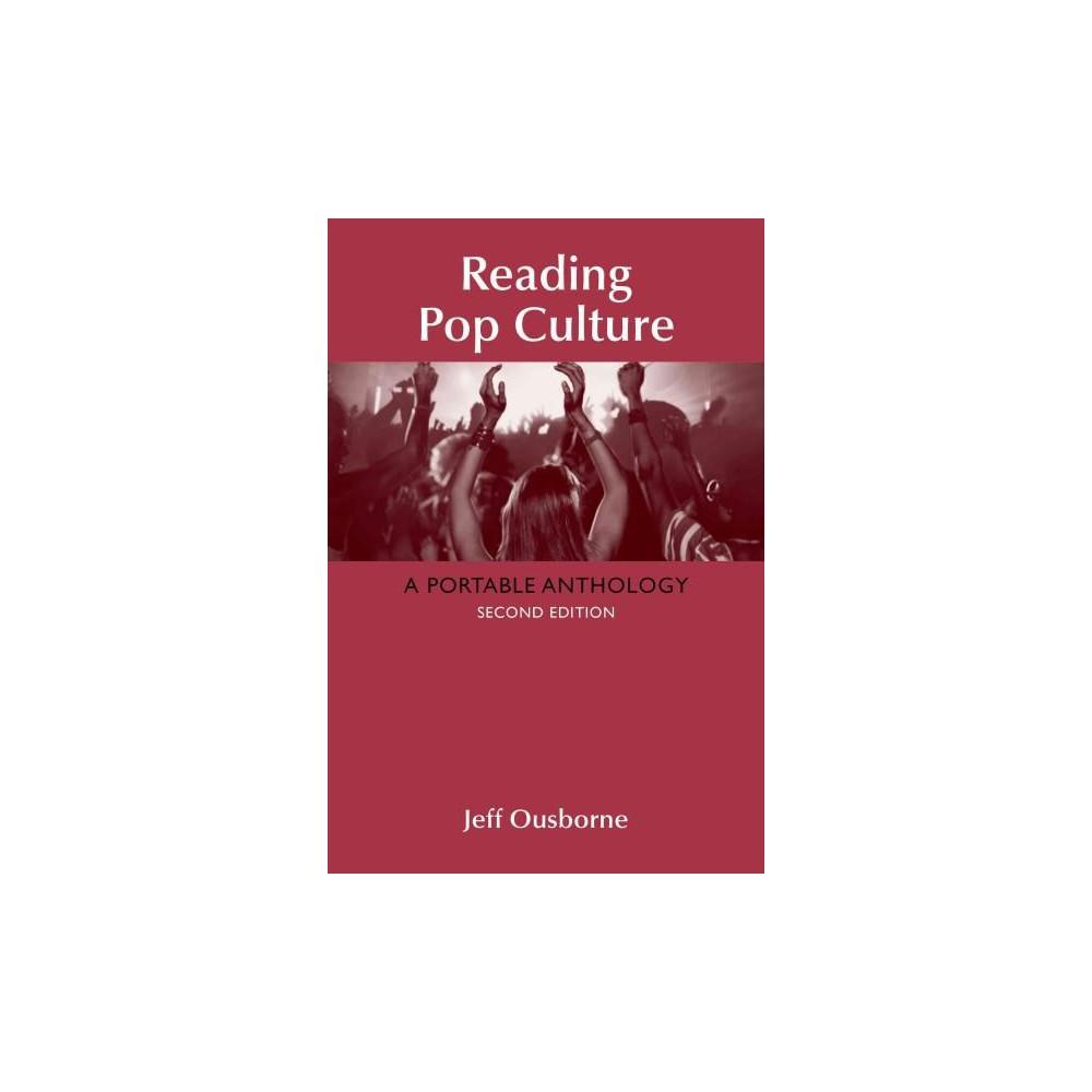 Reading Pop Culture : A Portable Anthology (Paperback) (Jeff Ousborne)