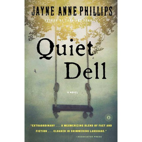 Quiet Dell - by Jayne Anne Phillips (Paperback) - image 1 of 1
