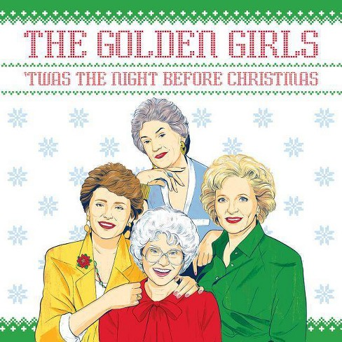 The Golden Girls: 'twas the Night Before Christmas - by  Francesco Sedita & Douglas Yacka (Hardcover) - image 1 of 1