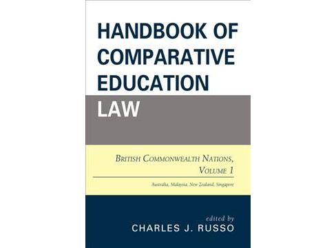 Handbook of Comparative Education Law : British Commonwealth Nations (Vol 1) (Paperback) - image 1 of 1