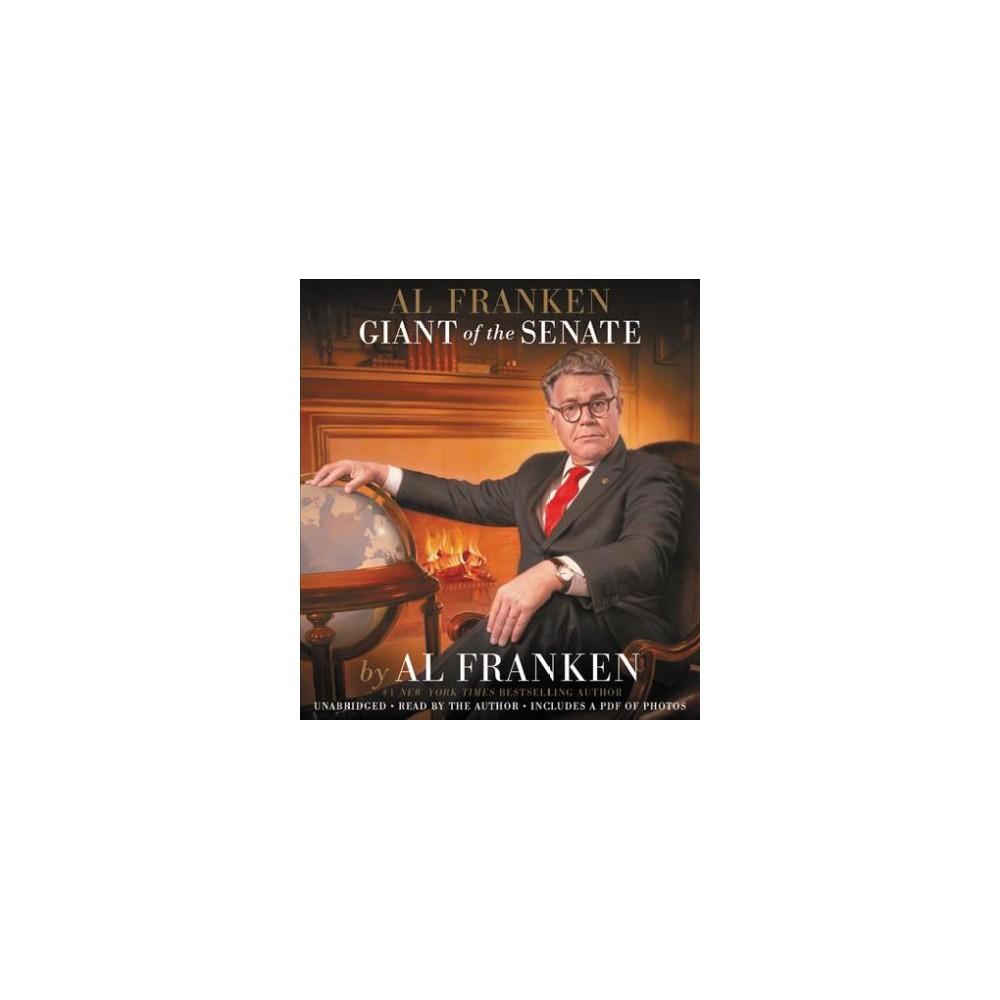 Al Franken, Giant of the Senate : Includes Pdf of Photos (Unabridged) (CD/Spoken Word)