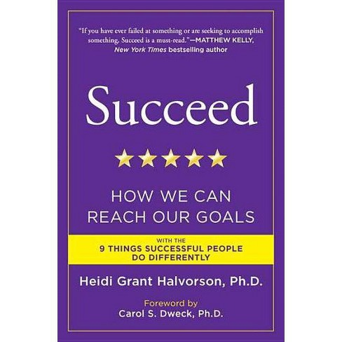 Succeed - by  Heidi Grant Halvorson (Paperback) - image 1 of 1