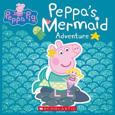 Peppa's Mermaid Adventure (Peppa Pig) - (Paperback)